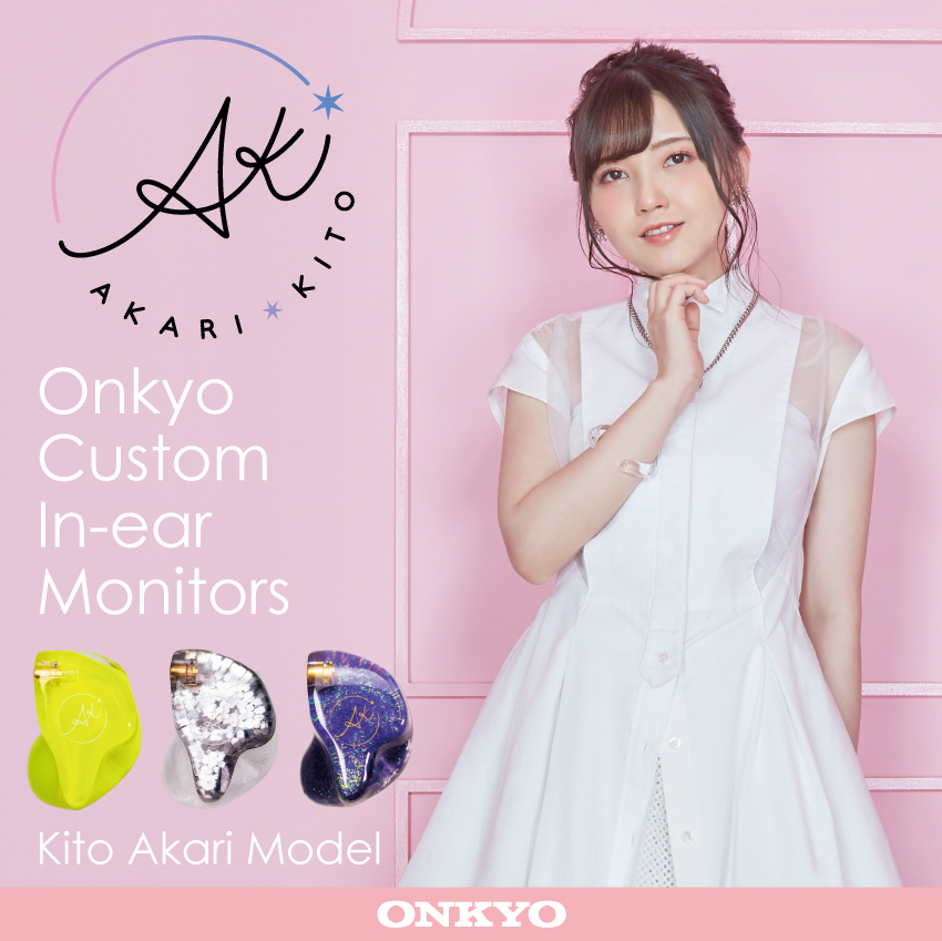 ONKYO Cusotm In-ear Monitors 鬼頭明里 モデル